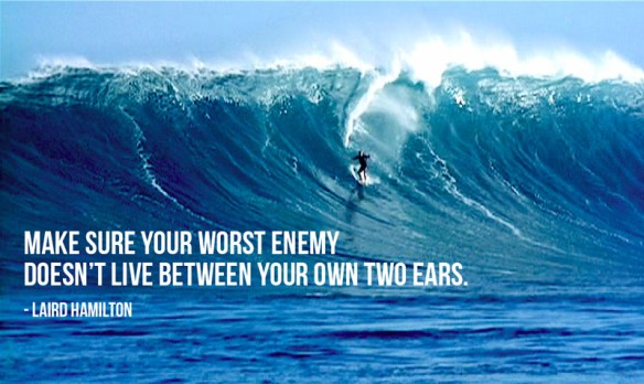 laird-hamilton-quote-own-worst-enemy
